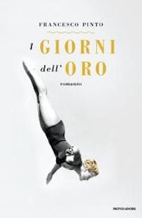 Francesco Pinto - I giorni dell'oro