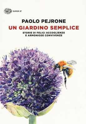 Paolo Pejrone - Un giardino semplice