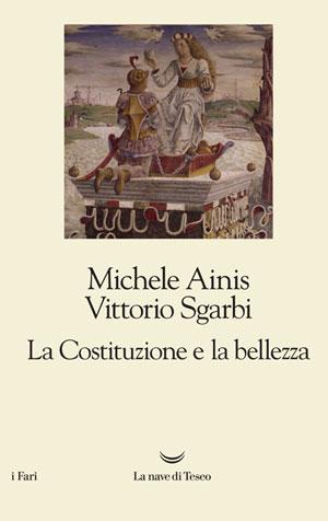 Michele Ainis, Vittorio Sgarbi - La Costituzione e la bellezza