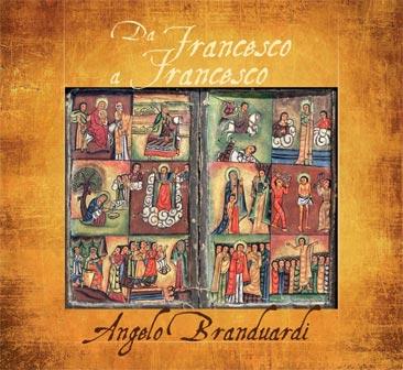 Angelo Branduardi, Da Francesco a Francesco