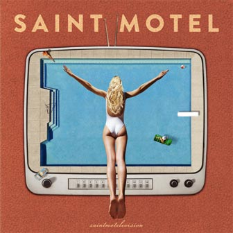 Saint Motel - Cover saintmotelevision