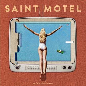 Saint Motel - Cover saintmotelevision
