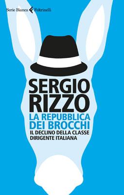 Sergio Rizzo - La repubblica dei brocchi