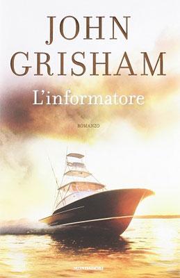 John Grisham - L'informatore