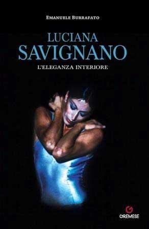 Emanuele Burrafato - Luciana Savignano. L'eleganza interiore