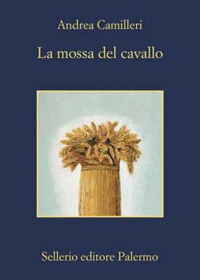 Andrea Camilleri, La mossa del cavallo, copertina del libro