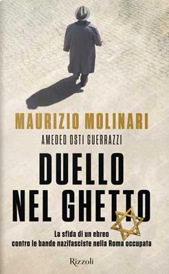Maurizio Molinari, Amedeo Osti Guerrazzi - Duello nel ghetto