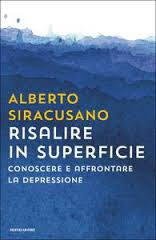 Alberto Siracusano - Risalire in superficie