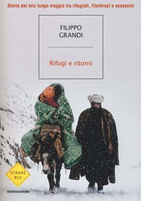 Filippo Grandi - Rifugi e ritorni