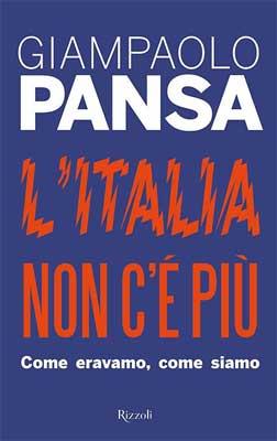Giampaolo Pansa - L'Italia non c'è più