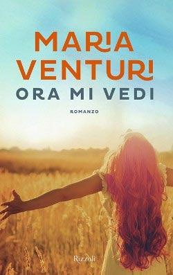 Maria Venturi - Ora mi vedi