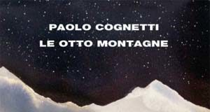 Paolo Cognetti, Le otto montagne, Einaudi