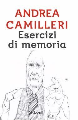 Andrea Camilleri - Esercizi di memoria