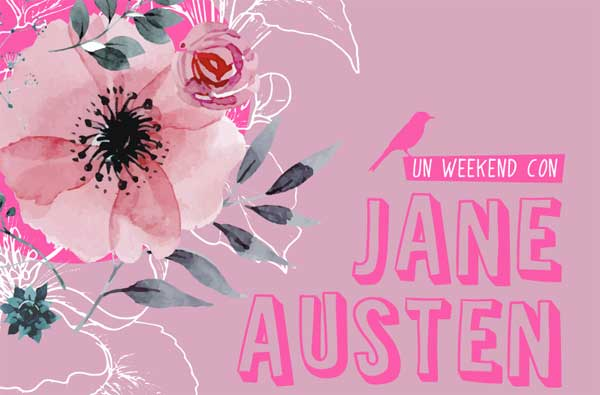 Un weekend con Jane Austen