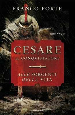 Franco Forte - Cesare il conquistatore