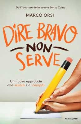 Marco Orsi - Dire bravo non serve
