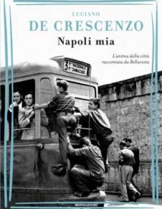 Luciano De Crescenzo - Napoli mia