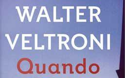 Walter Veltroni - Quando