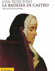 Lisa Roscioni, La badessa di Castro