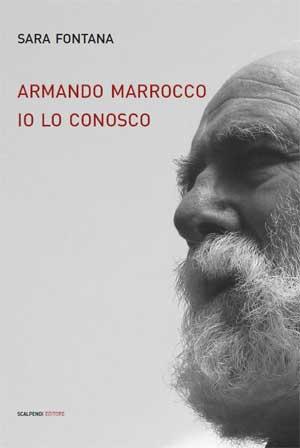 Sara Fontana - Armando Marrocco. Io lo conosco