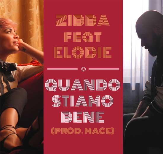 Zibba feat. Elodie, Quando stiamo bene