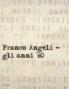 Franco Angeli. Gli anni '60