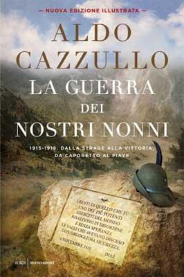 Aldo Cazzullo - La guerra dei nostri nonni