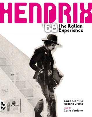 Enzo Gentile, Roberto Crema - Hendrix '68. The Italian Experience