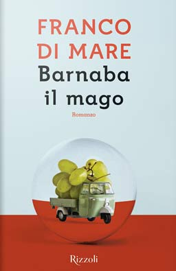 Franco Di Mare - Barnaba il mago