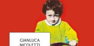 Gianluca Nicoletti - Io, figlio di mio figlio