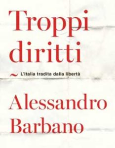 Alessandro Barbano - Troppi diritti
