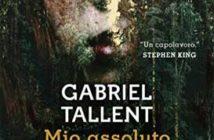 Gabriel Tallent - Mio assoluto amore