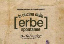 Mariangela Susigan, Alessandro Gilmozzi, Lucia Papponi - La cucina delle erbe spontanee