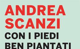 Andrea Scanzi - Con i piedi ben piantati sulle nuvole