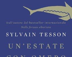 Sylvain Tesson - Un'estate con Omero
