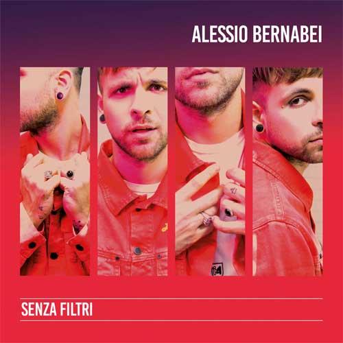 "Alessio Bernabei, ""Senza Filtri"""
