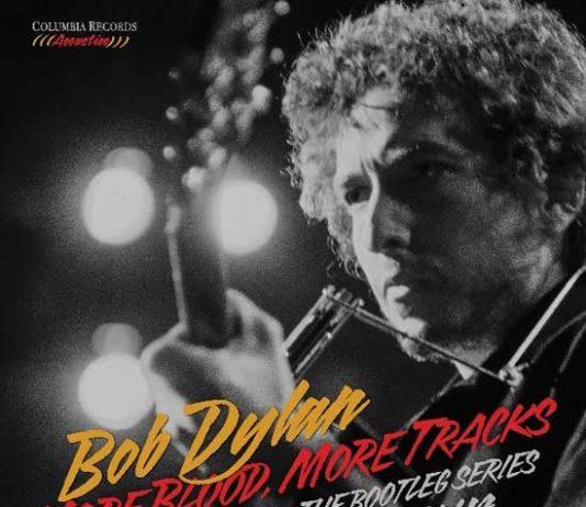 Bob Dylan – More Blood, More Tracks – The Bootleg Series Vol. 14