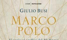 Giulio Busi - Marco Polo