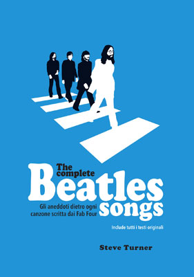Steve Turner - The Complete Beatles Songs