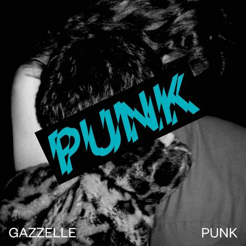 Gazzelle, cover disco Punk