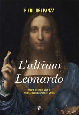 Pierluigi Panza - L'ultimo Leonardo