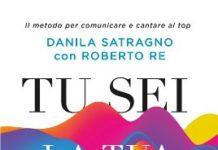 Danila Satragno e Roberto Re - Tu sei la tua voce