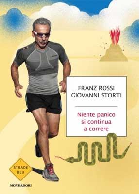 Giovanni Storti, Franz Rossi - Niente panico si continua a correre