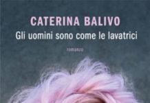 Caterina Balivo - Gli uomini sono come le lavatrici