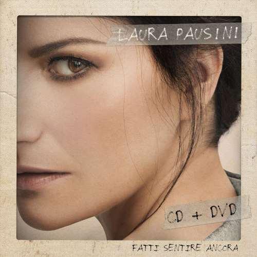 Laura Pausini, Fatti sentire ancora, cover