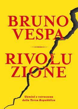 Bruno Vespa - Rivoluzione