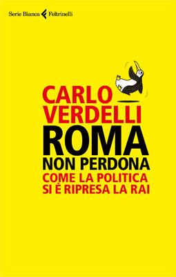 Carlo Verdelli - Roma non perdona