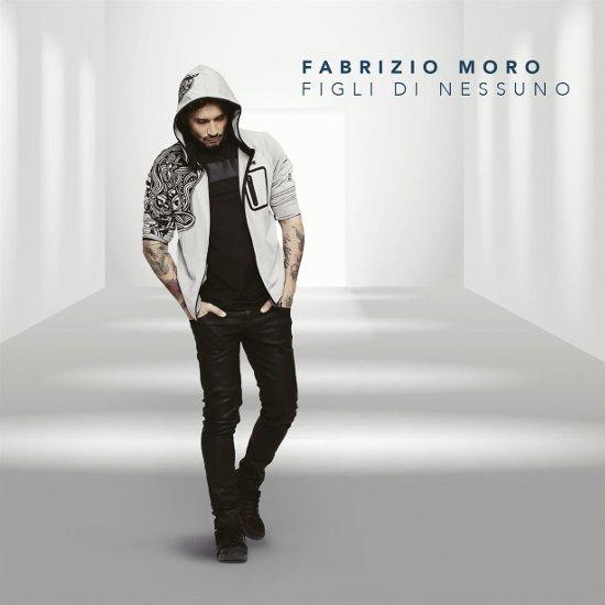 Fabrizio Moro, cover Figli di nessuno
