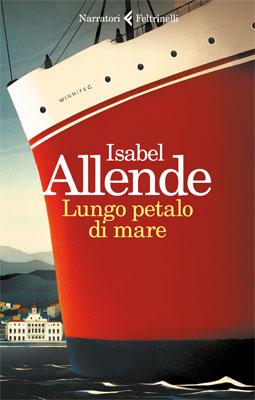 Isabel Allende - Lungo petalo di mare