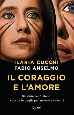 Ilaria Cucchi e Fabio Anselmo - Il coraggio e l'amore